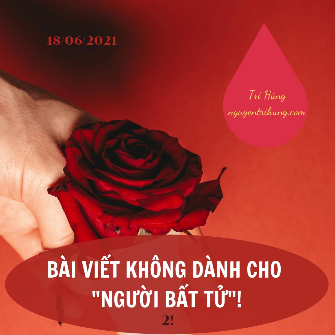 """BÀI VIẾT KHÔNG DÀNH CHO """"NGƯỜI BẤT TỬ""""!"""